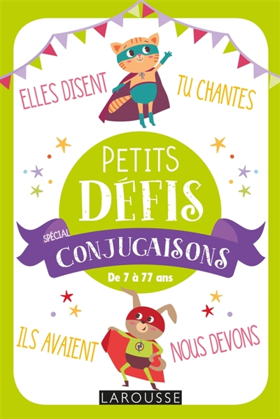 PETITS DEFIS SPECIAL CONJUGAISONS